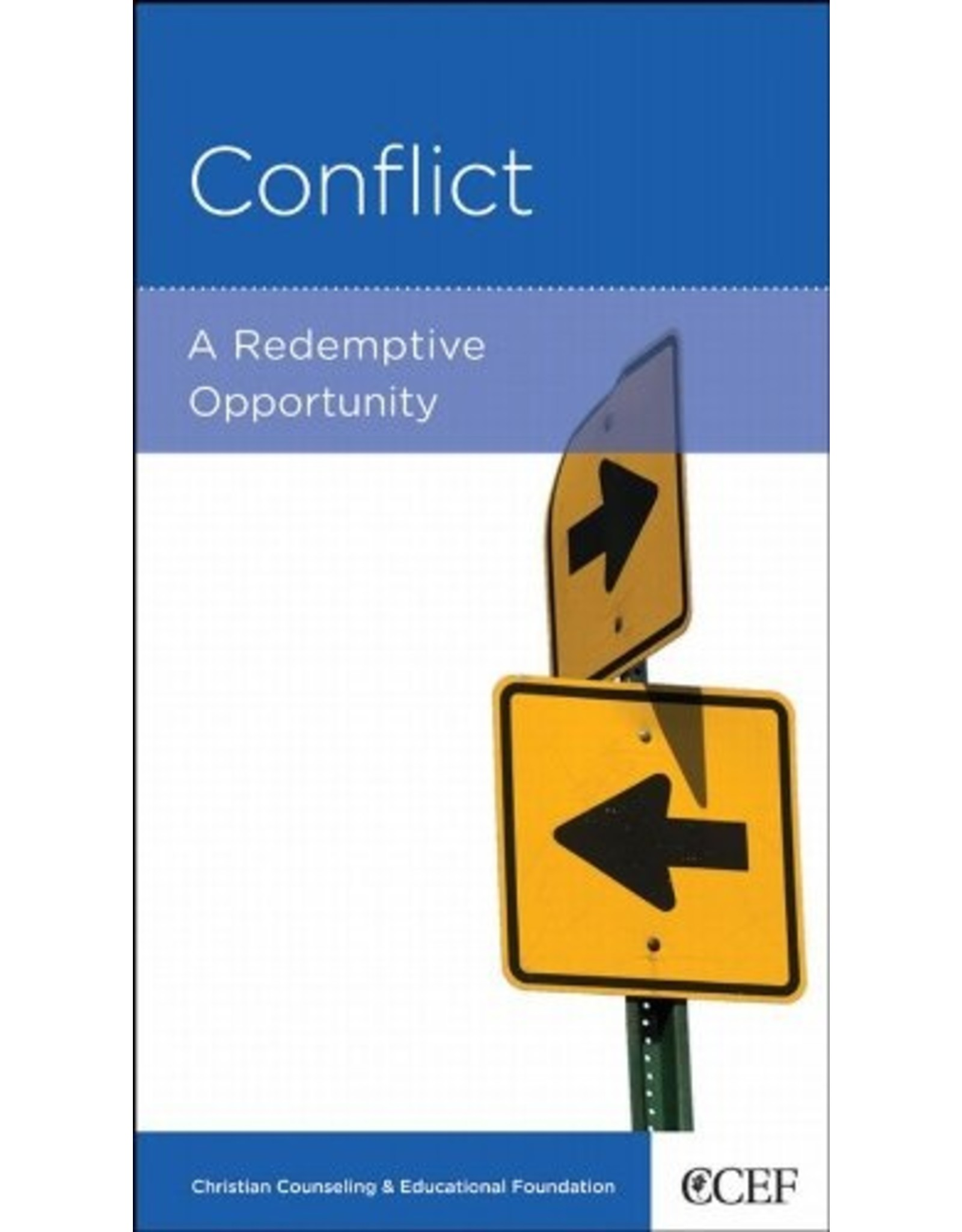 New Growth Press Conflict: A Redemptive Opportunity (Individual)