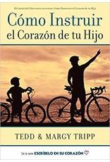 Poiema Cómo Instruir el Corazón de tu Hijo (How to Instruct Your Son's Heart)