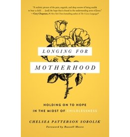 Moody Publishers Longing for Motherhood