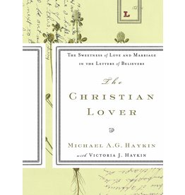 Ligonier / Reformation Trust The Christian Lover