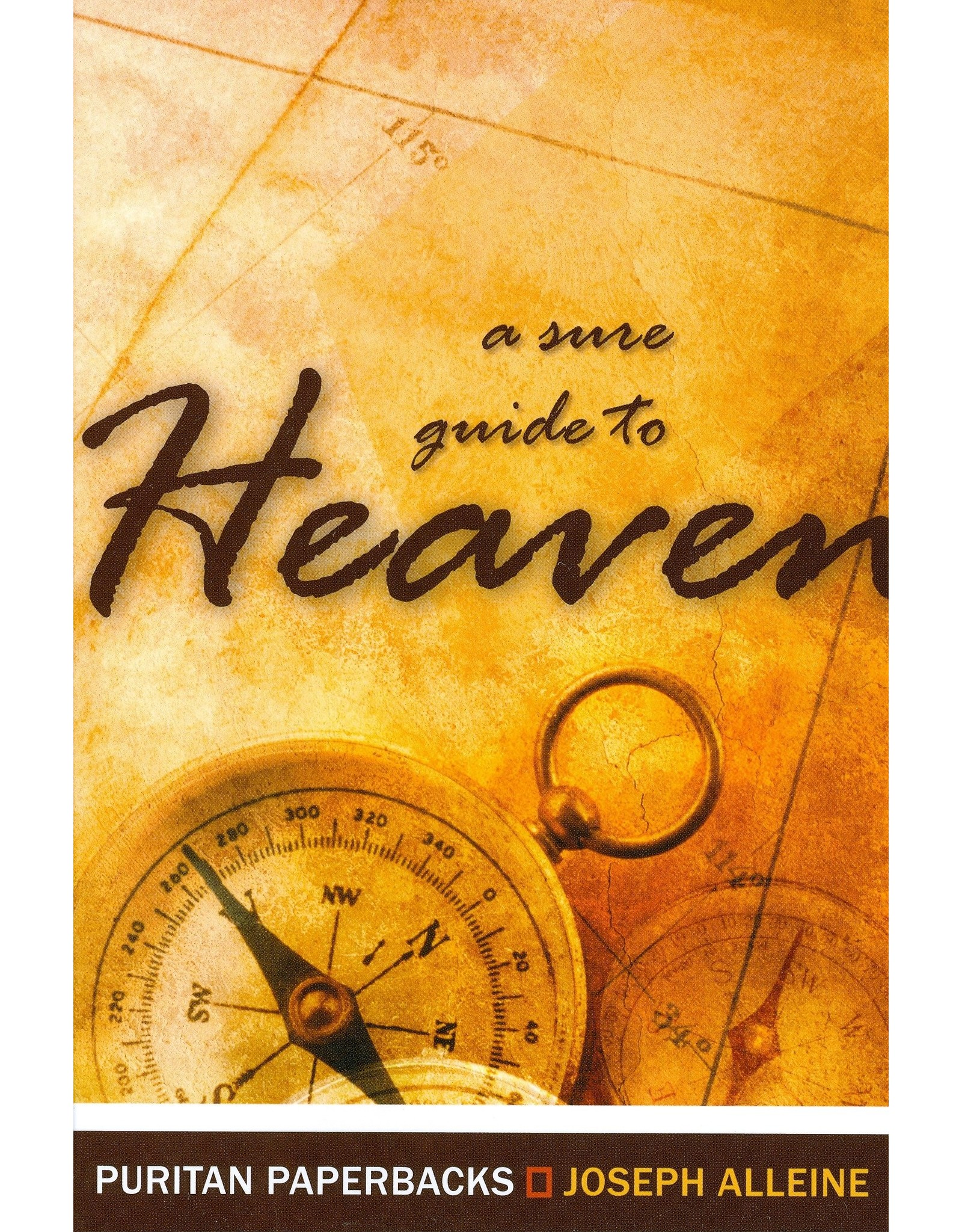 Banner of Truth A Sure Guide to Heaven