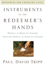P&R Publishing (Presbyterian and Reformed) Instruments in the Redeemer's Hands