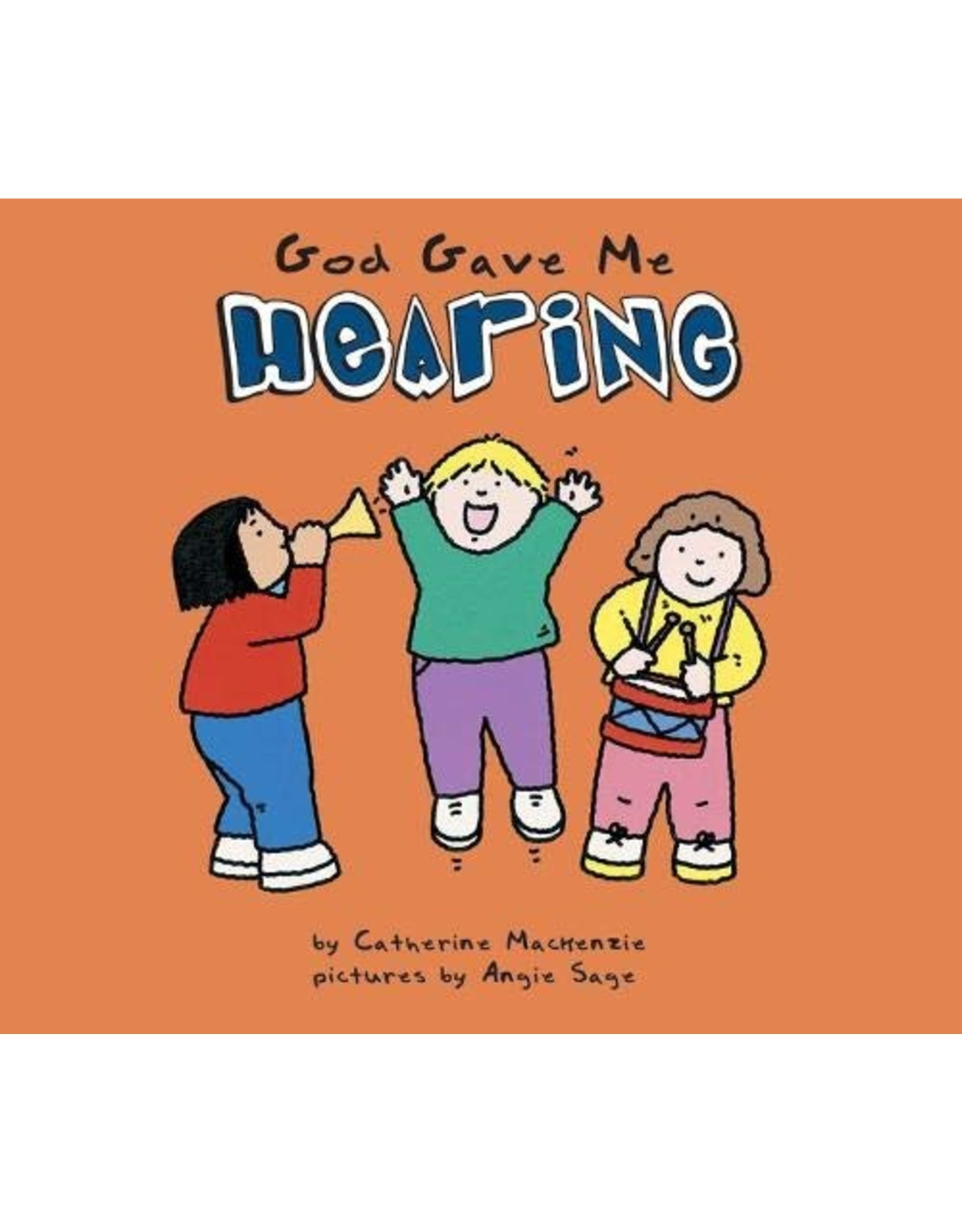 Christian Focus Publications (Atlas) God Gave Me Hearing