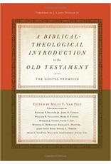 Crossway / Good News A Biblical-Theological Introduction to the Old Testament: The Gospel Promised
