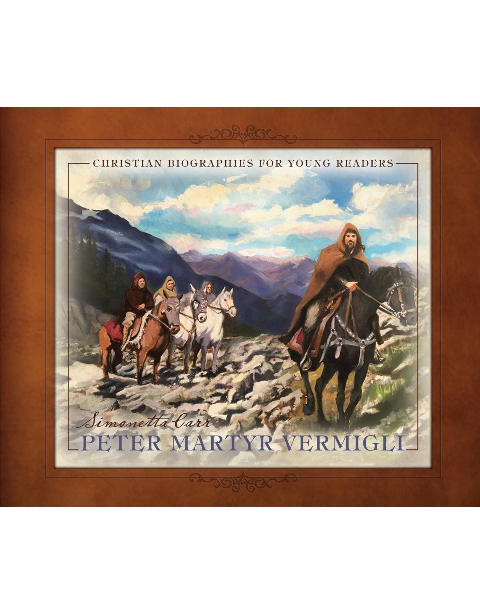 Reformation Heritage Books (RHB) Peter Martyr Vermigli (Christian Biographies for Young Readers)