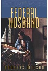 Canon Press Federal Husband