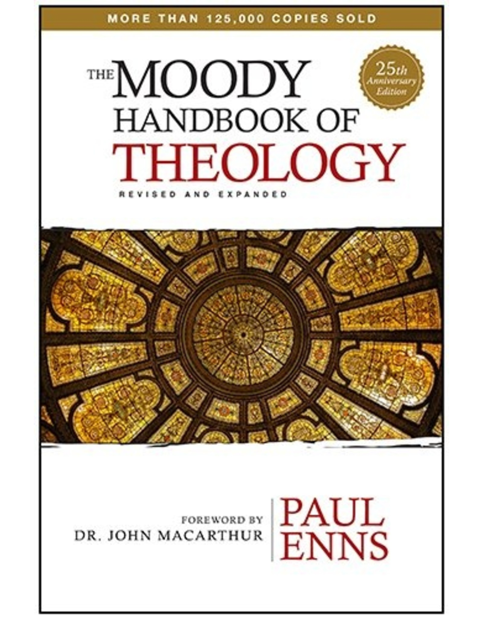 Moody Publishers The Moody Handbook of Theology