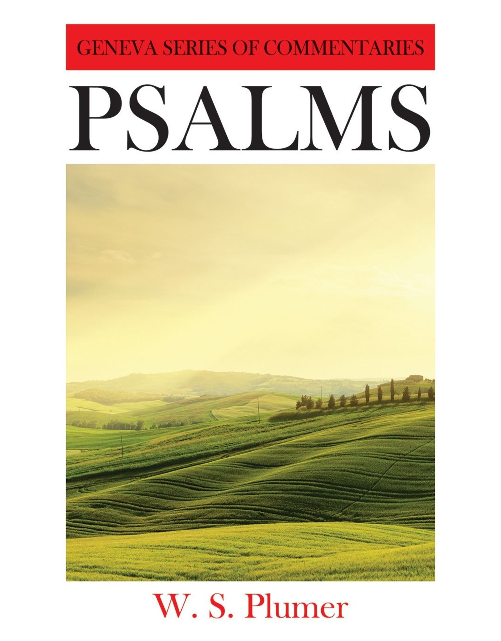 Banner of Truth Psalms: A Critical and Expository Commentary