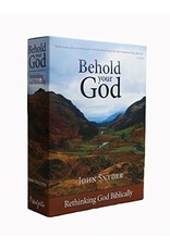 Behold Your God: Rethinking God Biblically