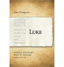 Broadman & Holman Publishers (B&H) Luke (Exegetical Guide to the Greek New Testament)