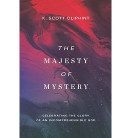 Lexham Press (Bookmasters) The Majesty of Mystery: Celebrating the Glory of an Incomprehensible God