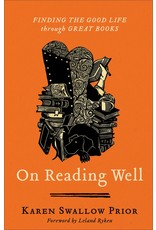 Brazos Press On Reading Well: Finding the Good Life through Gre