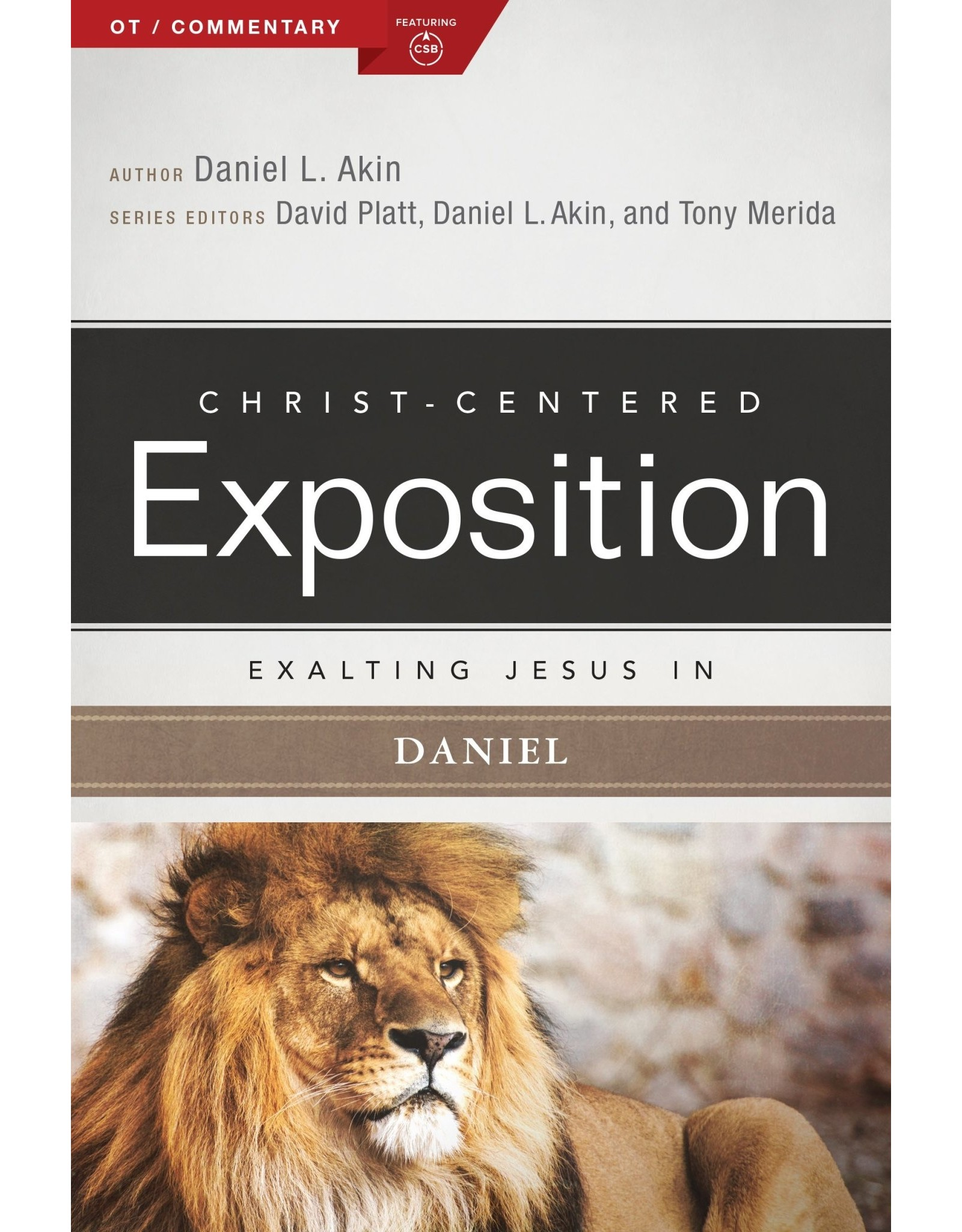 Broadman & Holman Publishers (B&H) Exalting Jesus in Daniel