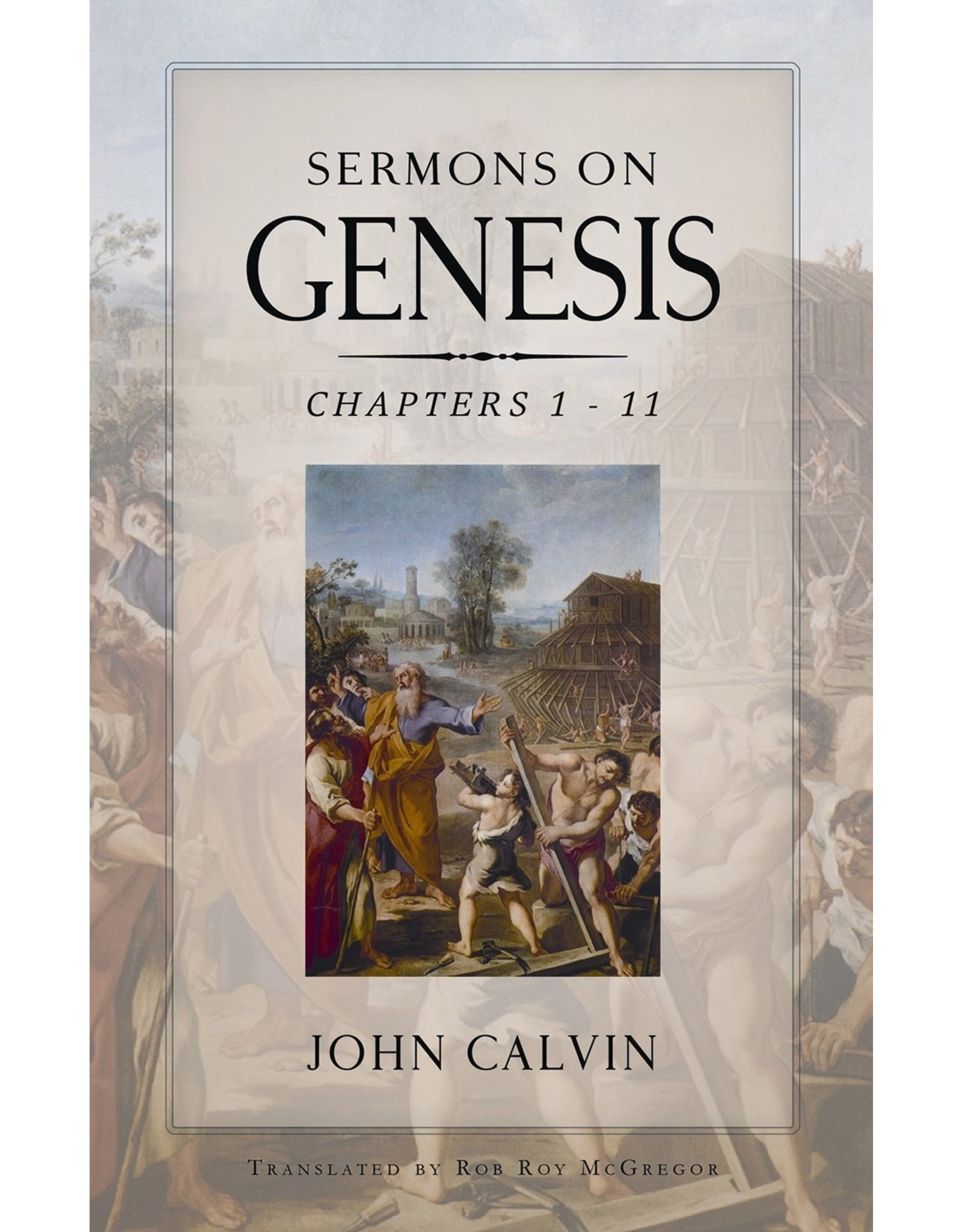 Banner of Truth Sermons on Genesis: Ch 1-11