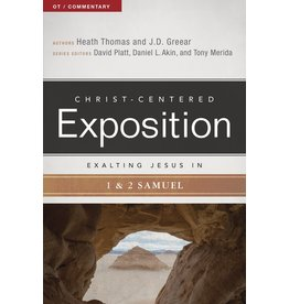 Broadman & Holman Publishers (B&H) Exalting Jesus in 1 & 2 Samuel