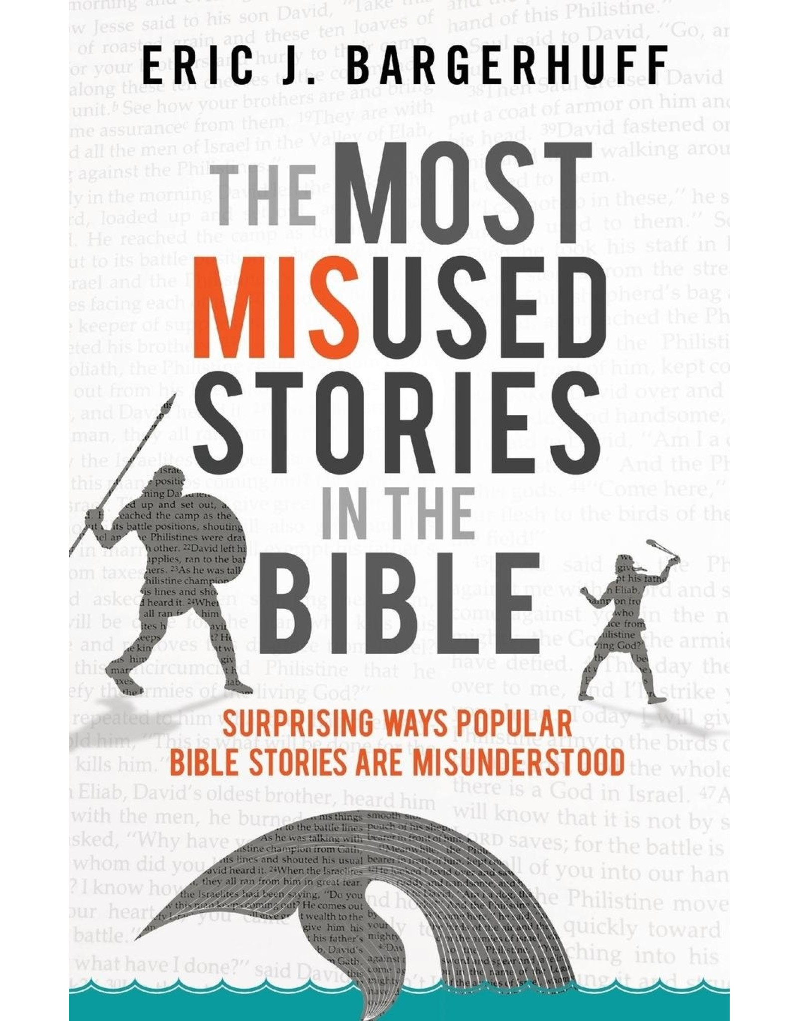 Baker Publishing Group / Bethany The Most Misused Stories in the Bible