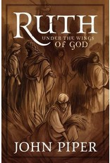 Crossway / Good News Ruth: Under the Wings of God