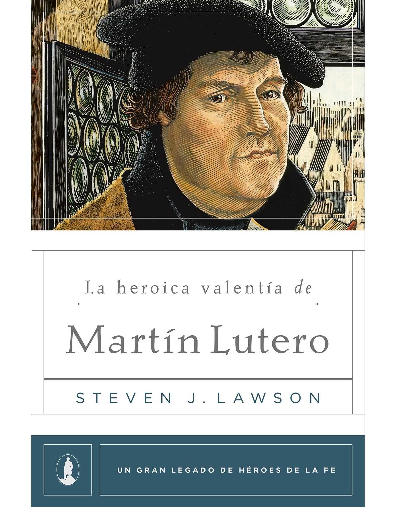 Poiema Span-The Heroic Courage of Martin Luther
