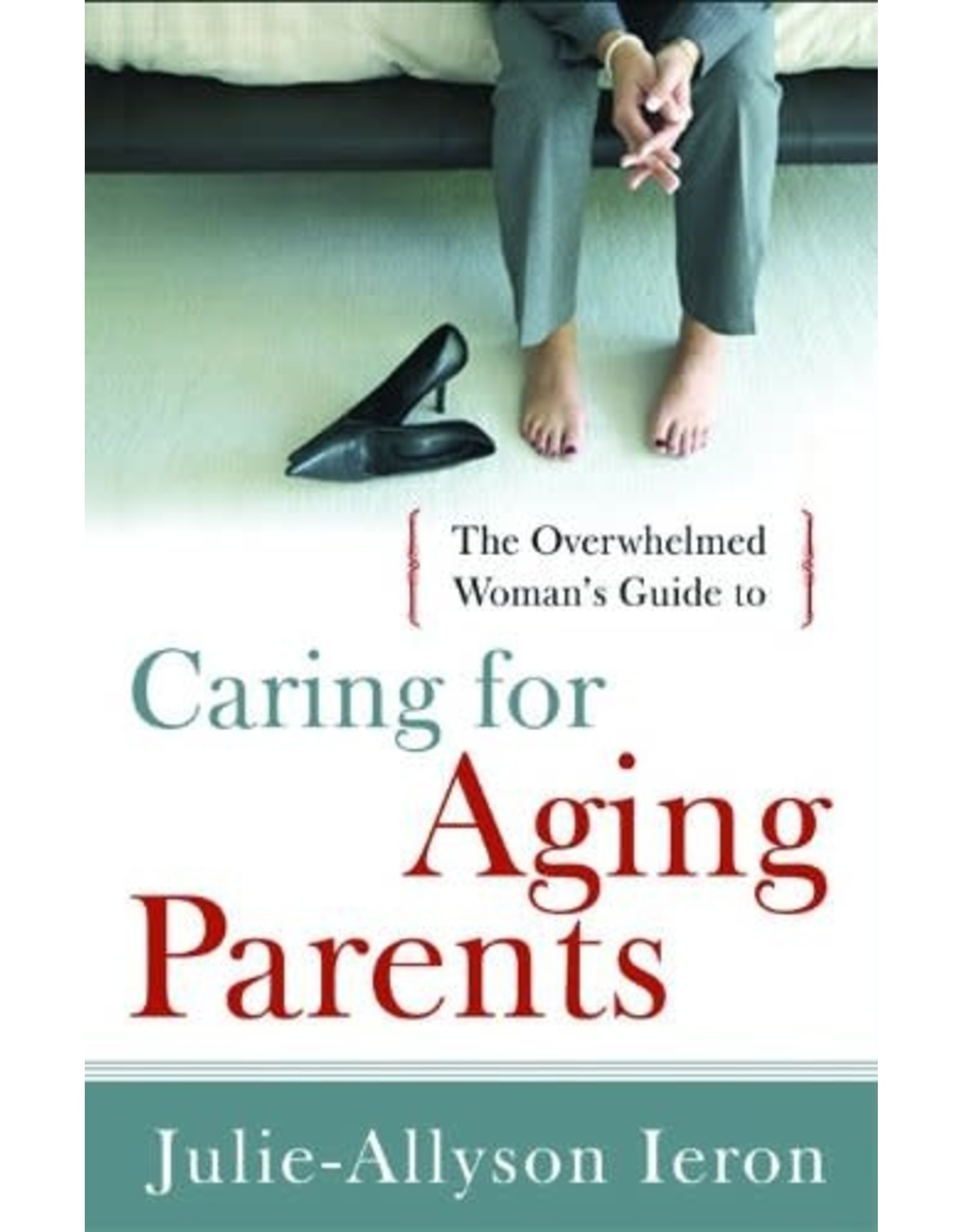 Moody Publishers Caring for Aging Parents