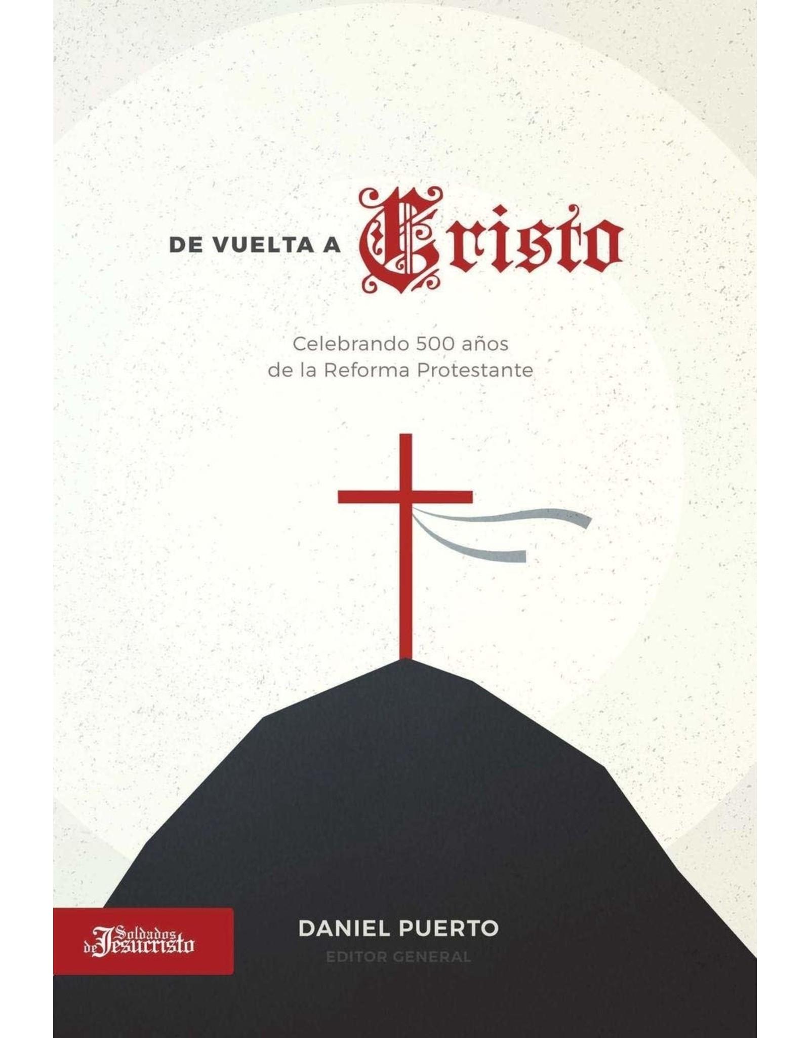 Soldados de Jesus Cristo De Vuelta a Cristo