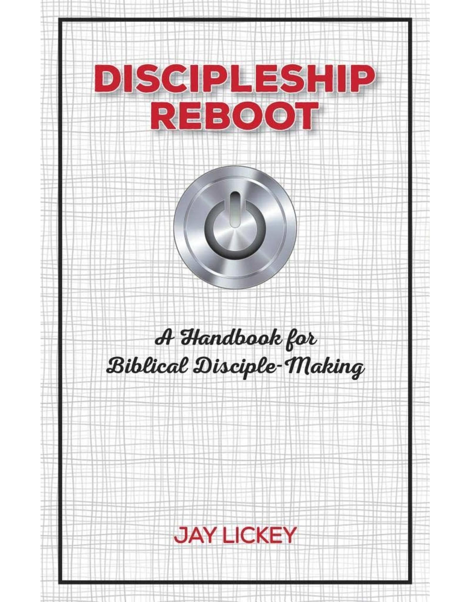 Focus Publishing Discipleship Reboot: A Handbook for Biblical Disciple-Making
