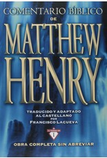 Editorial Clie Comentario Bíblico Matthew Henry (Matthew Henry Commentary - Spanish)