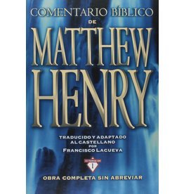 Editorial Clie Comentario Bíblico Matthew Henry (Matthew Henry Commentary - Spanish)