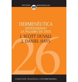 Harper Collins / Thomas Nelson / Zondervan Hermeneutica entendiendo la palabra de dios  (Hermeneutics understanding the word of God)