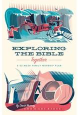 Crossway / Good News Exploring the Bible Together: A 52-Week Family Worship Plan