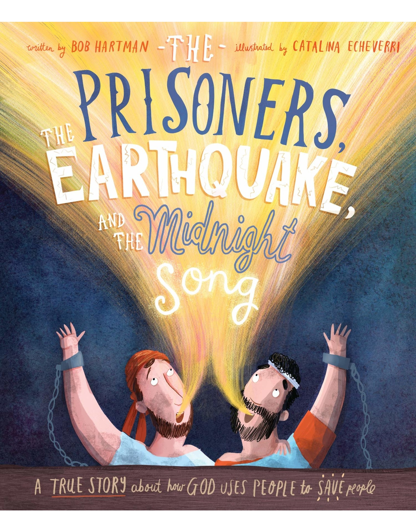 The Good Book Company The Prisoners, the Earthquake, and the Midnight Song