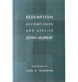 Wm. B. Eerdmans Redemption Accomplished and Applied