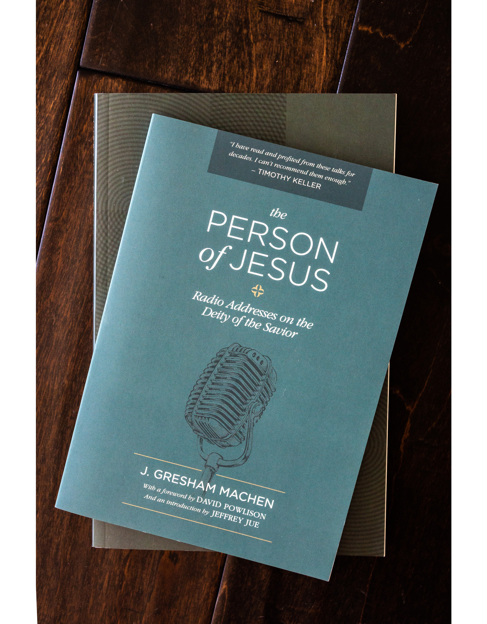 Westminster Seminary Press The Person of Jesus: Radio Addresses on the Deity of the Savior