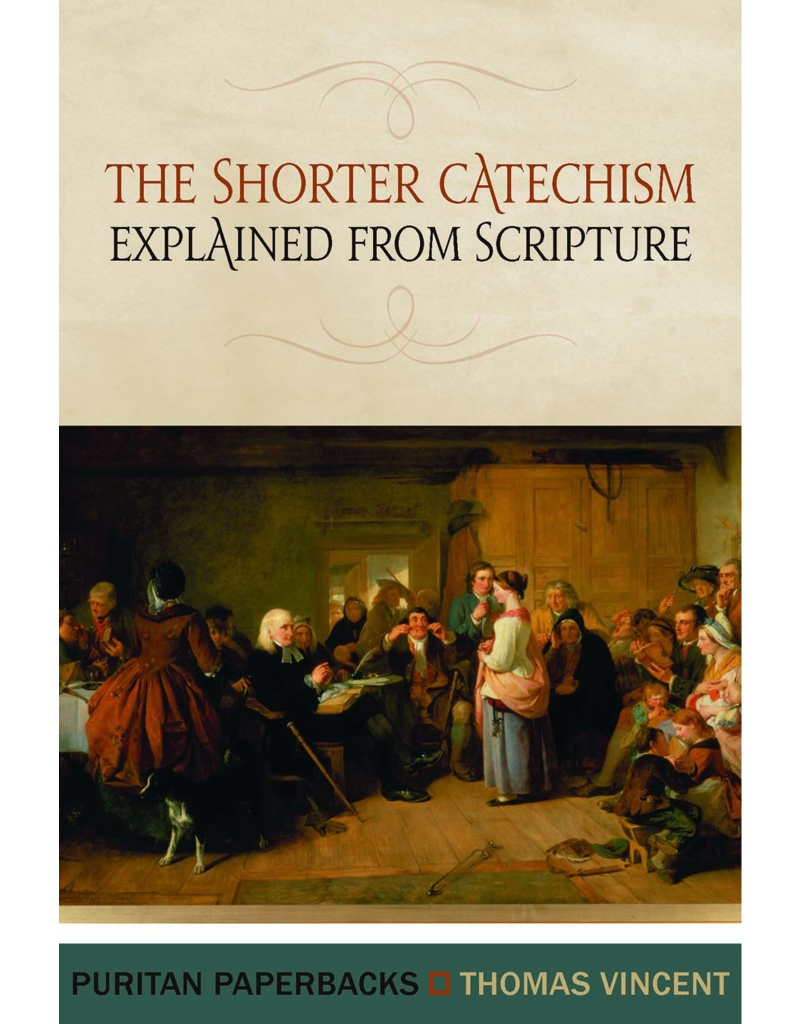 Banner of Truth Shorter Catechism Explained