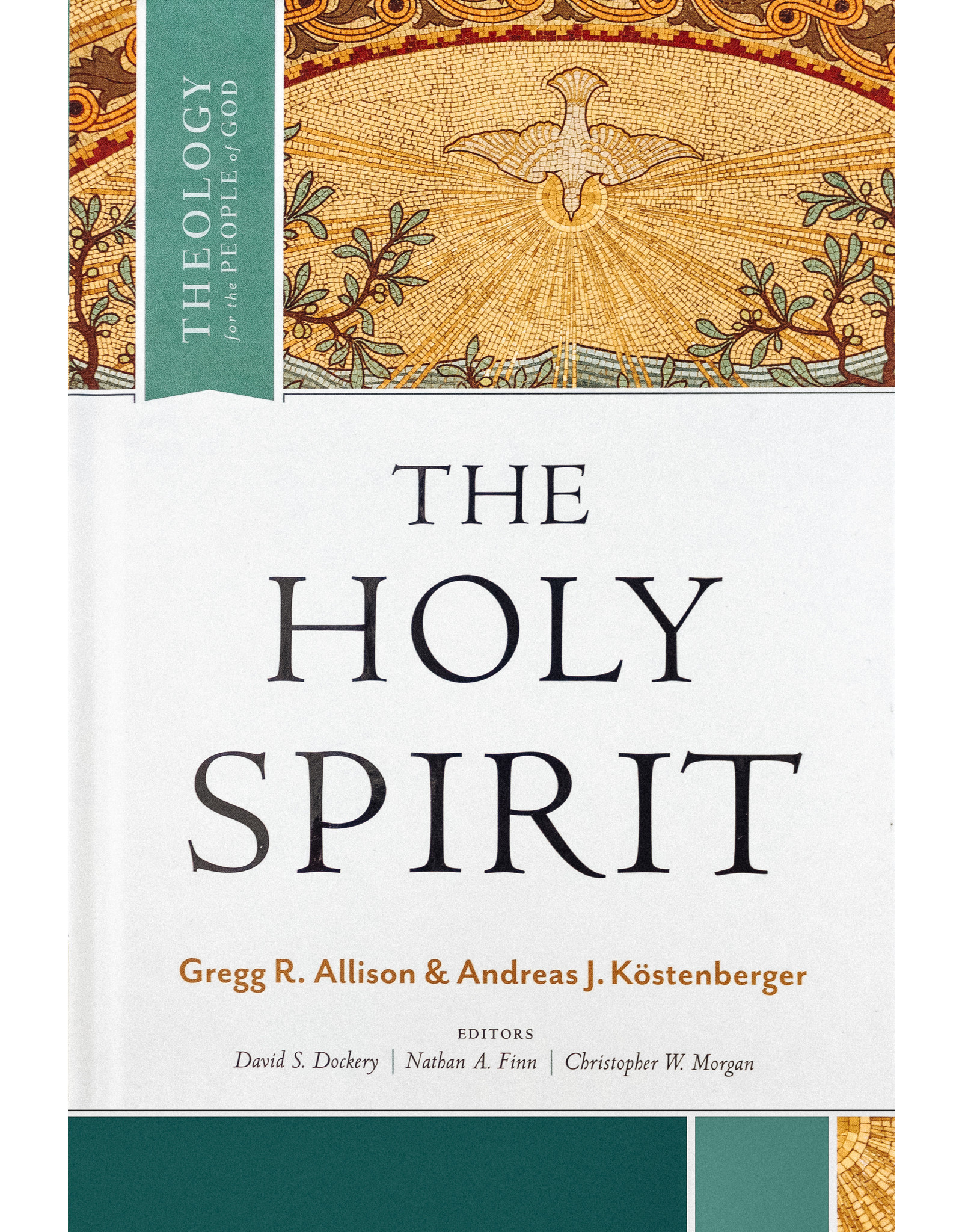 Broadman & Holman Publishers (B&H) The Holy Spirit: Theology for the People of God