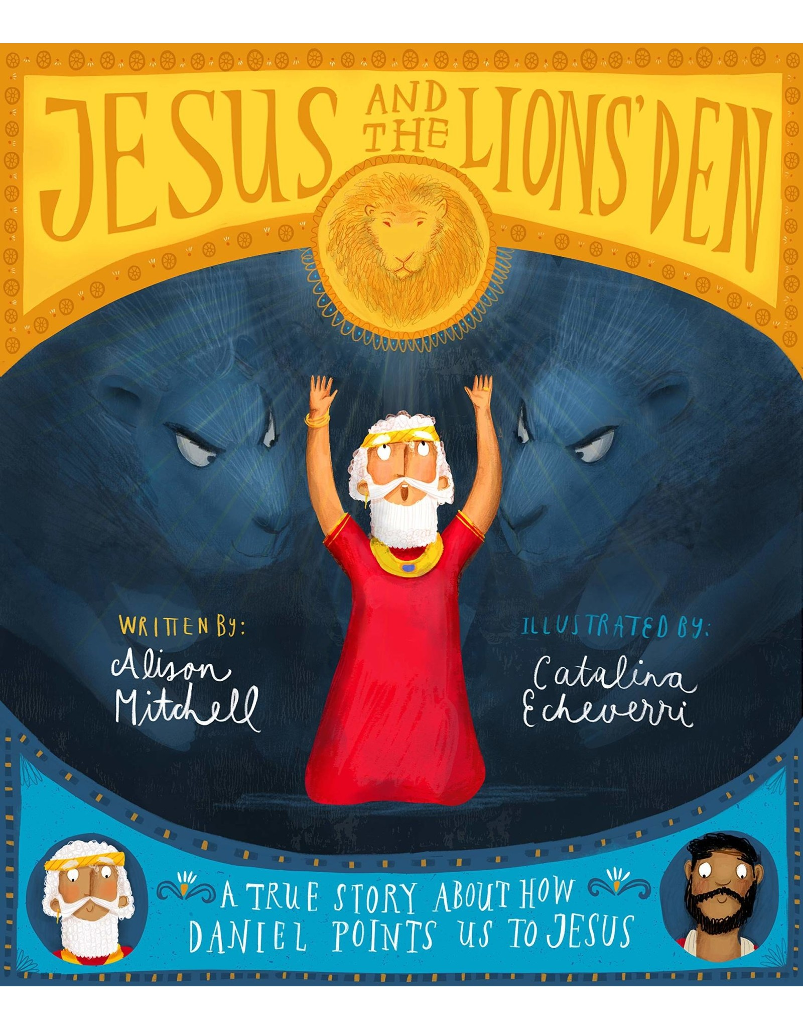 The Good Book Company Jesus and the Lion's Den