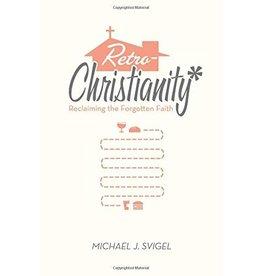 Crossway / Good News Retro Christianity: Reclaiming the Forgotten Faith