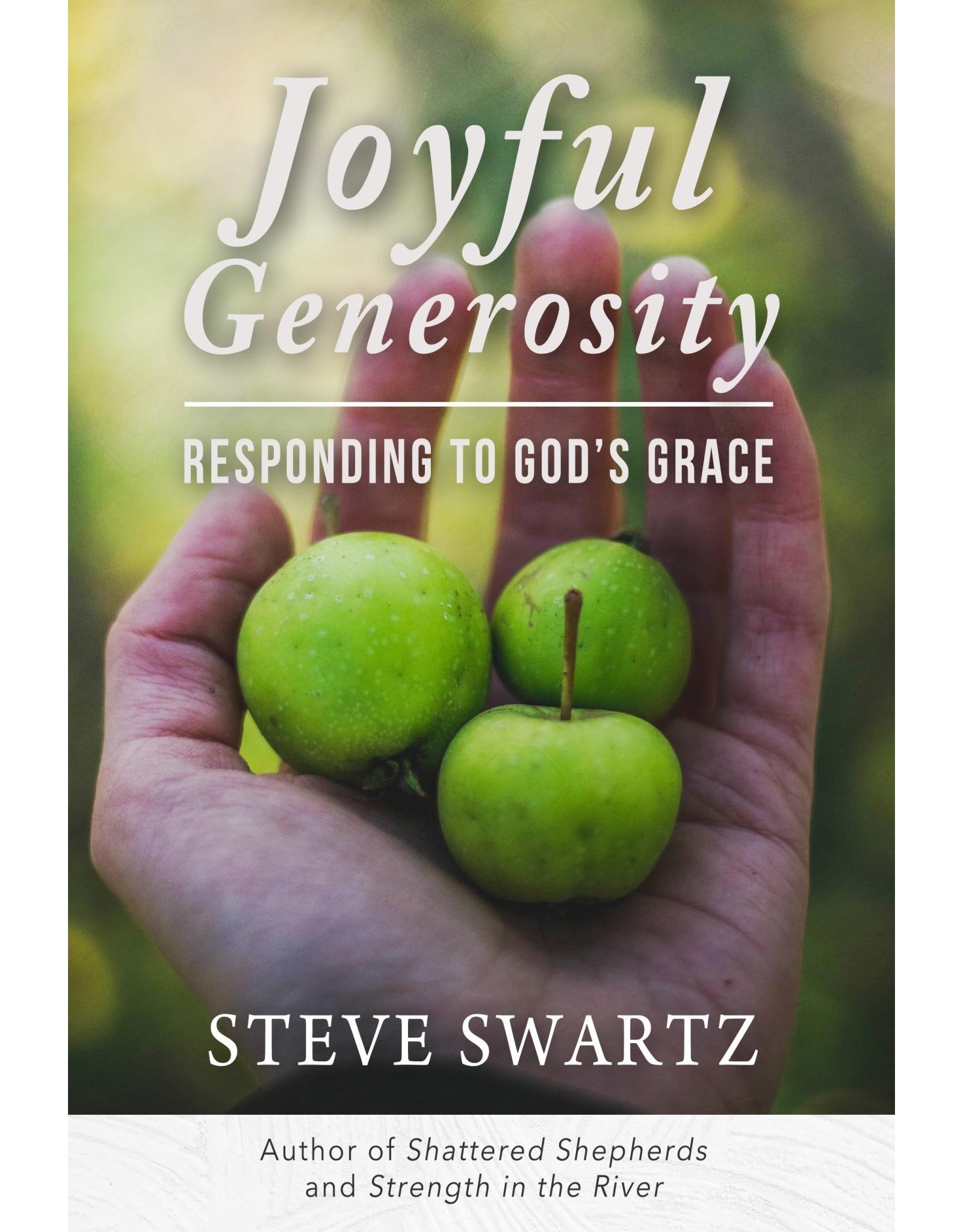 Kress Joyful Generosity: Responding to God's Grace