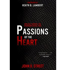 P&R Publishing (Presbyterian and Reformed) Passions of the Heart