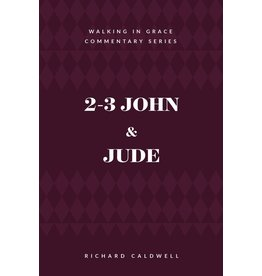 Kress 2-3 John & Jude: Truth and Danger in the Church (WGCS)