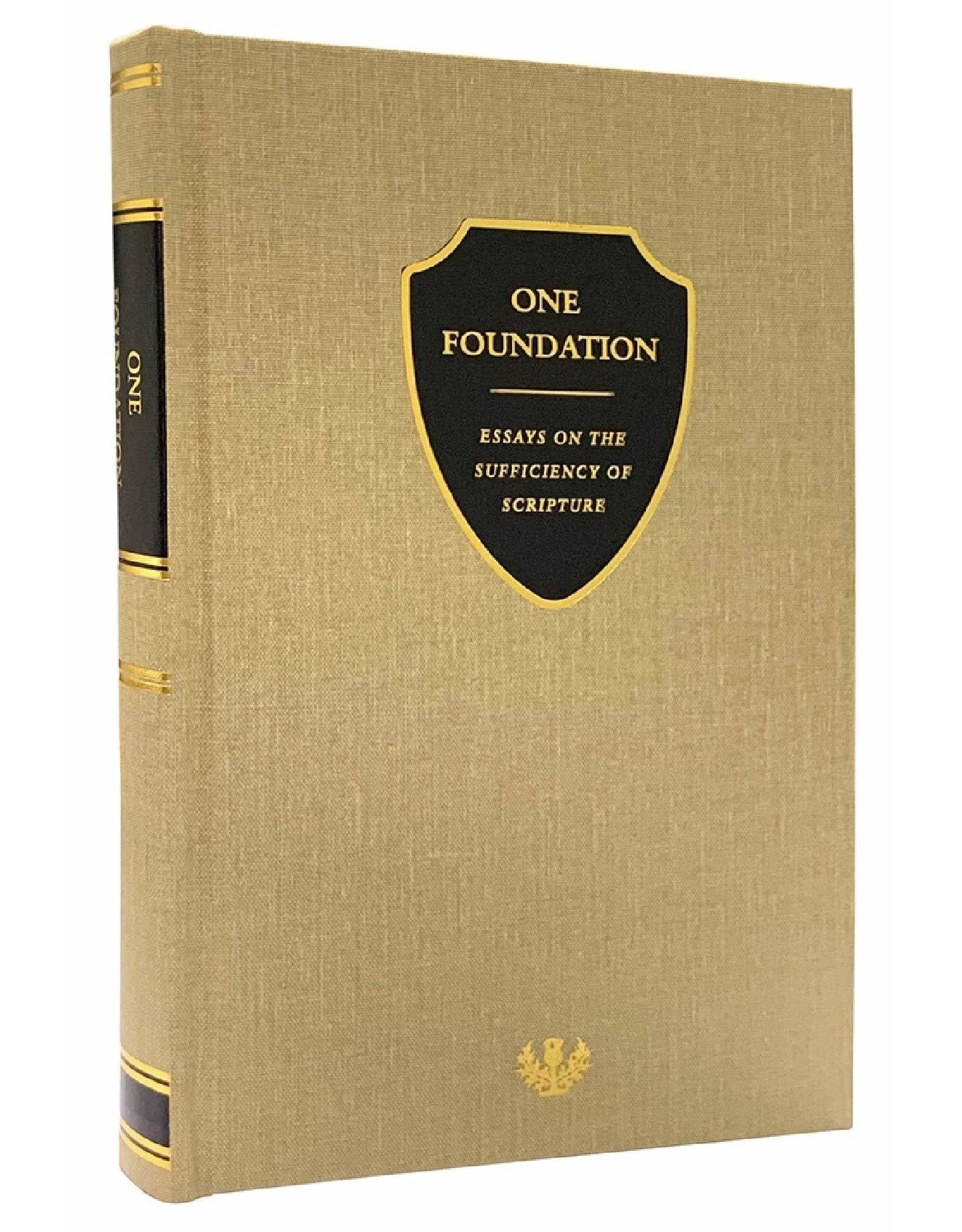 Grace to You (GTY) One Foundation: Essays on the Sufficiency of Scripture