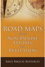 Kress Road Maps for the Non-Pauline Epistles and Revelation