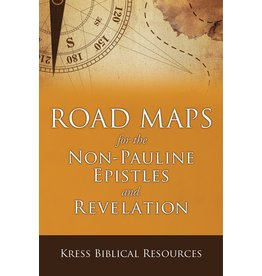 Kress Road Maps for the Non-Pauline Epistles and Revelation