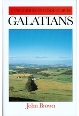 Banner of Truth Galatians (Geneva Series of Commentaries)