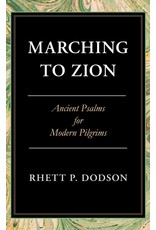 Banner of Truth Marching To Zion: Ancient Psalms for Modern Pilgrims