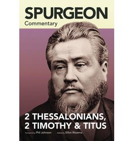 Lexham Press (Bookmasters) Spurgeon Commentary: 2 Thessalonians, 2 Timothy