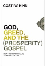 Harper Collins / Thomas Nelson / Zondervan God, Greed, and the (Prosperity) Gospel