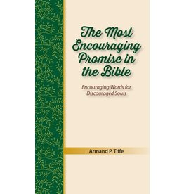 Focus Publishing The Most Encouraging Promise in the Bible