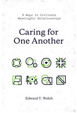Crossway / Good News Caring for One Another