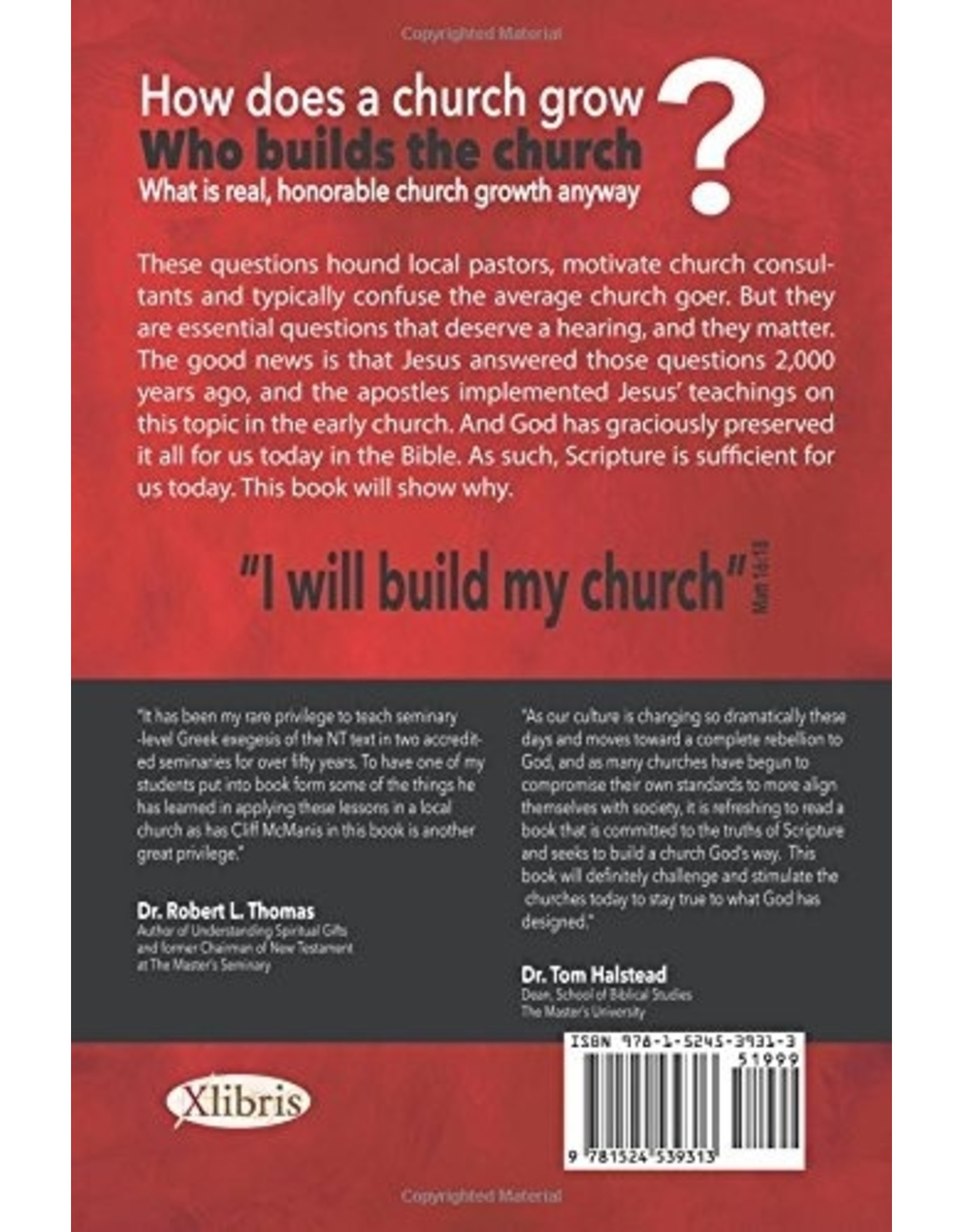 Xlibris The Biblically-Driven Church: How Jesus Builds His