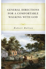 Reformation Heritage Books (RHB) General Directions for a Comfortable Walking with God